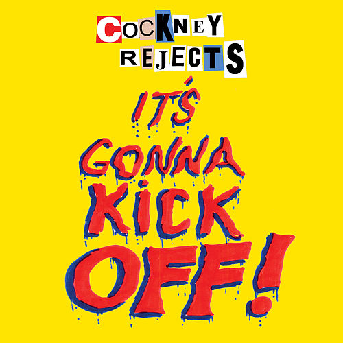 It's Gonna Kick Off! de Cockney Rejects