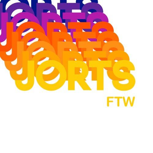 Jorts FTW de Kaskade