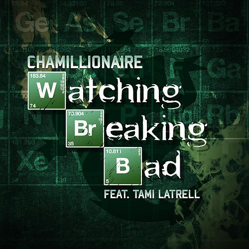 Watching Breaking Bad (feat. Tami Latrell) de Chamillionaire