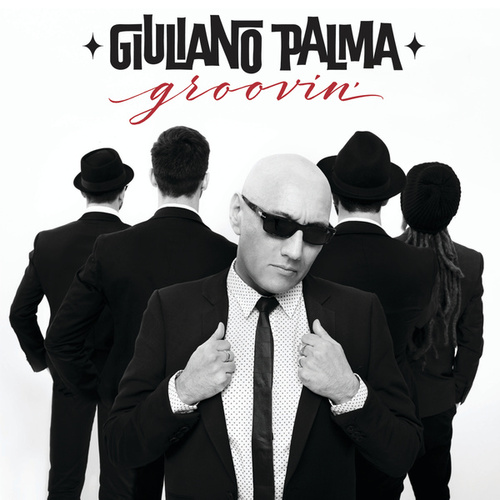 Groovin' by Giuliano Palma