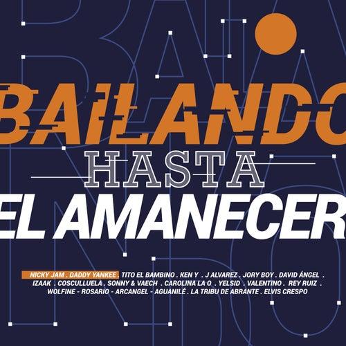 Bailando Hasta el Amanecer de Various Artists