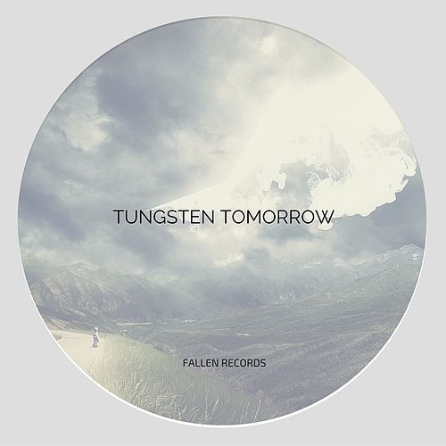 Tomorrow by Tungsten