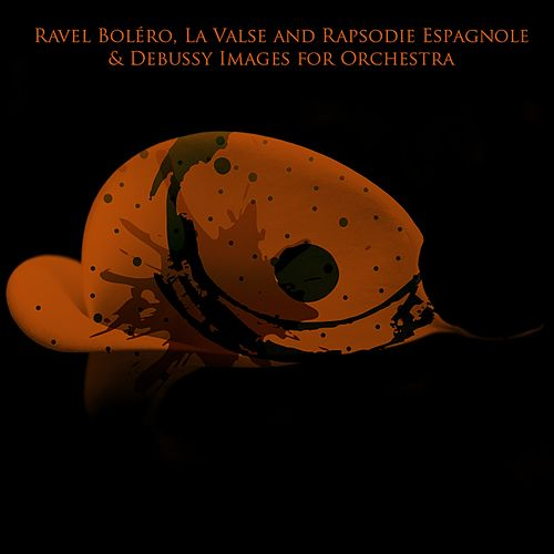 Ravel Boléro, La Valse and Rapsodie Espagnole & Debussy Images for Orchestra von Boston Symphony Orchestra