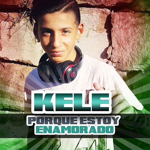 Porque Estoy Enamorado by Kele (2)
