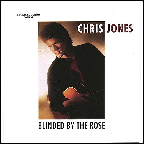 Blinded by the Rose by Chris Jones