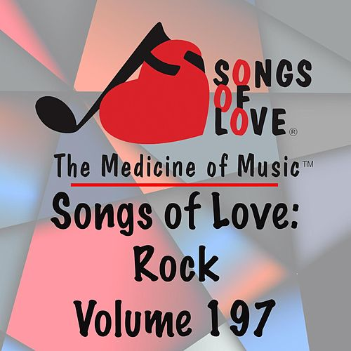 Songs of Love: Rock, Vol. 197 de Various Artists