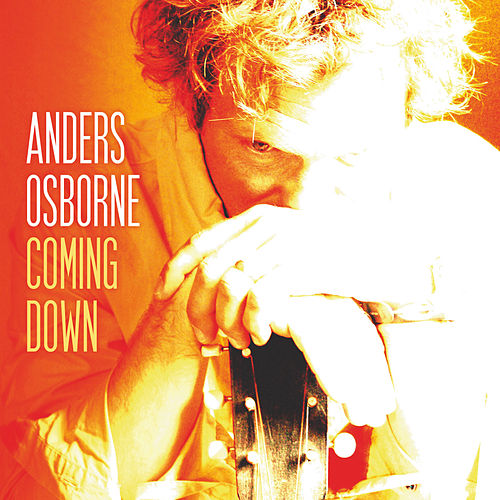 Coming Down de Anders Osborne