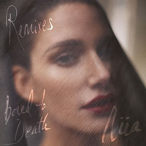 Bored To Death (Remixes) de Niia