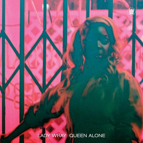 Queen Alone de Lady Wray
