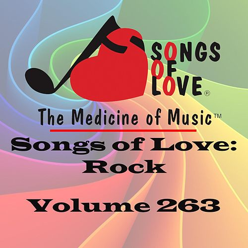 Songs of Love: Rock, Vol. 263 von Various Artists
