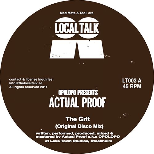 Opolopo presents The Grit - Single von Actual Proof