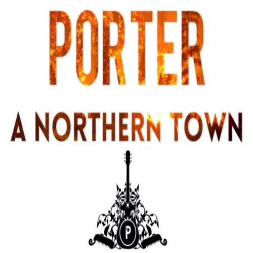 A Northern Town de Porter