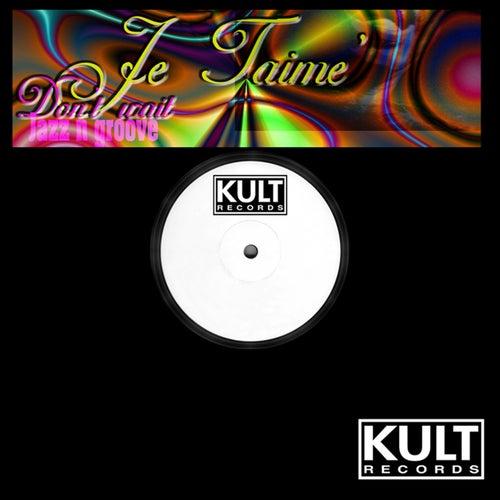 Kult Records Presents: Don't Wait (Remastered) de Jazz N' Groove