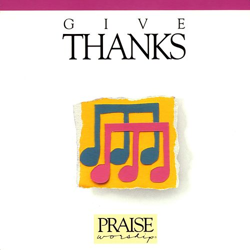 Give Thanks von Don Moen