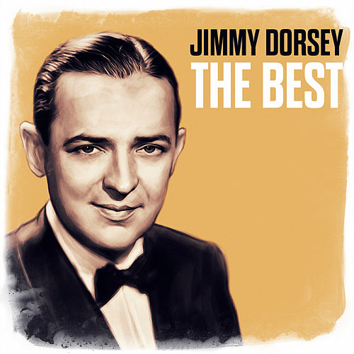 The Best de Jimmy Dorsey