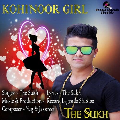 Kohinoor Girl by Sukh