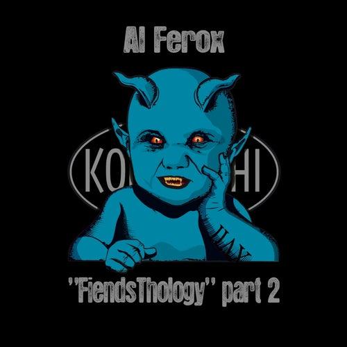 FiendsThology Part Two de Al Ferox
