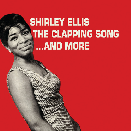The Clapping Song... And More by Shirley Ellis
