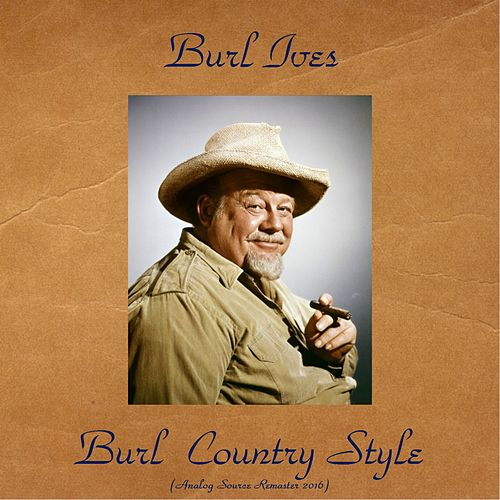 Burl Country Style (Analog Source Remaster 2016) de Burl Ives