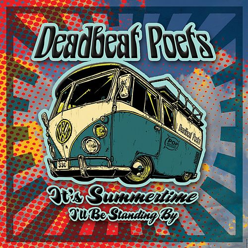It's Summertime by Deadbeat Poets