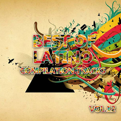Best of Latino 12 (Compilation Tracks) by Various Artists