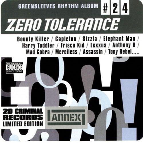 Greensleeves Rhythm Album #24: Zero Tolerance by Various Artists