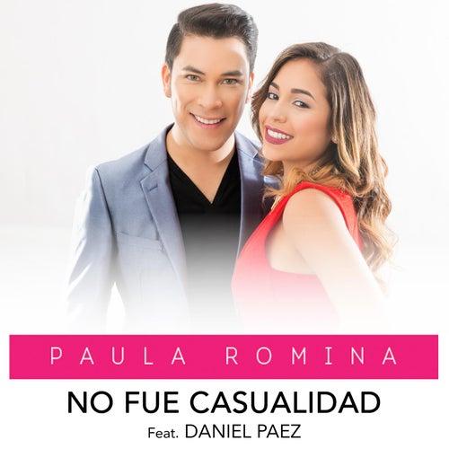 No Fue Casualidad (feat. Daniel Paez) von Paula Romina