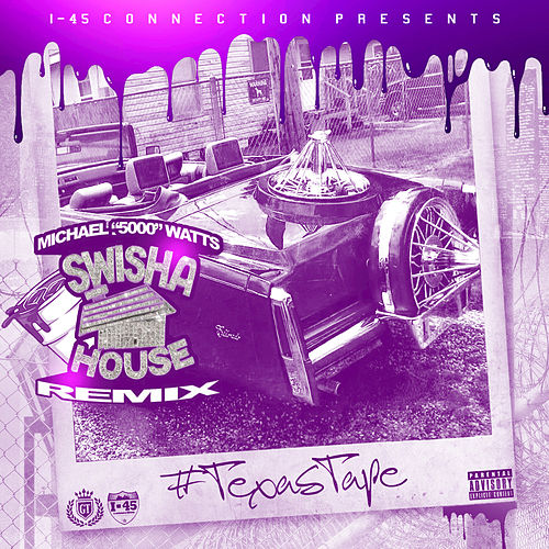 Texas Tape (Swisha House Remix) by Various Artists