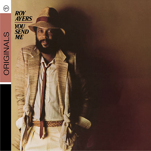 You Send Me by Roy Ayers
