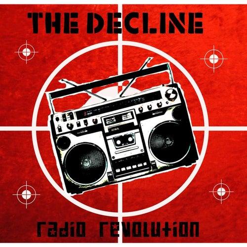 Radio Revolution de The Decline !