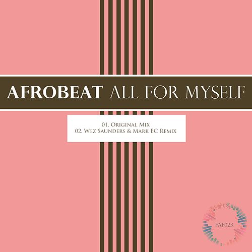 All For Myself by Afrobeat