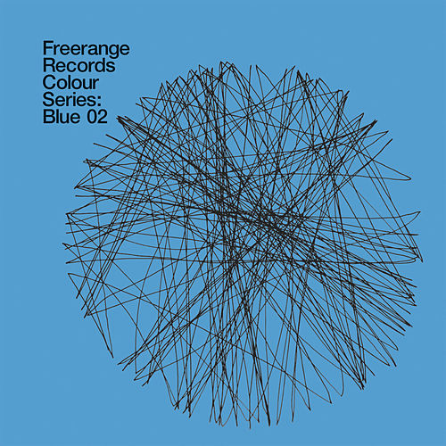 Freerange Records Presents Colour Series: Blue 02 by Various Artists
