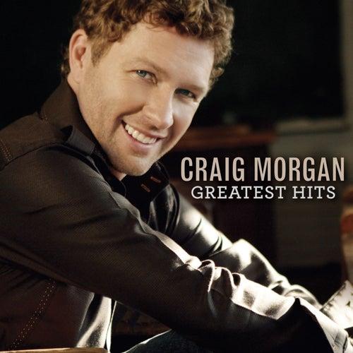 Greatest Hits by Craig Morgan