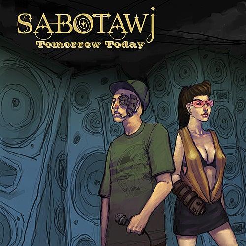 Tomorrow Today de Sabotawj