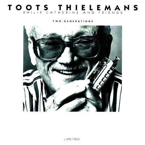 Two Generations von Toots Thielemans