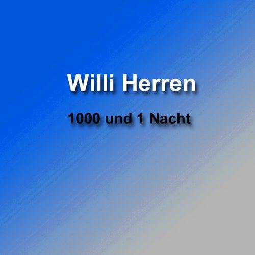1000 und 1 Nacht von Willi Herren