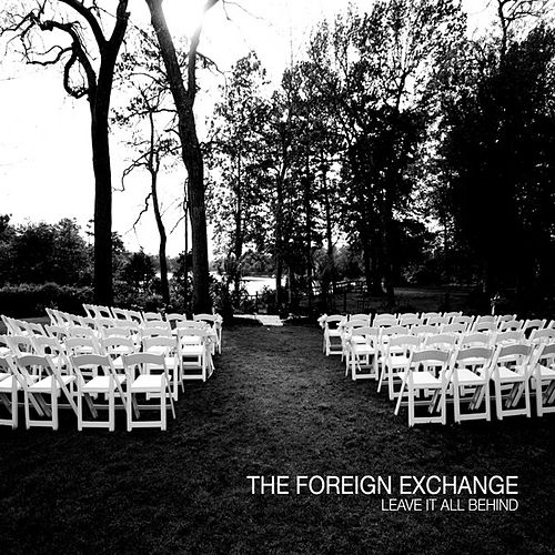 Leave It All Behind de The Foreign Exchange