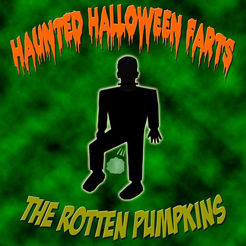 Creepy Halloween Fart Music 4 by The Rotten Pumpkins : Napster