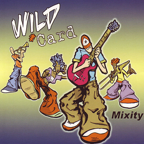 Mixity by Wild Card
