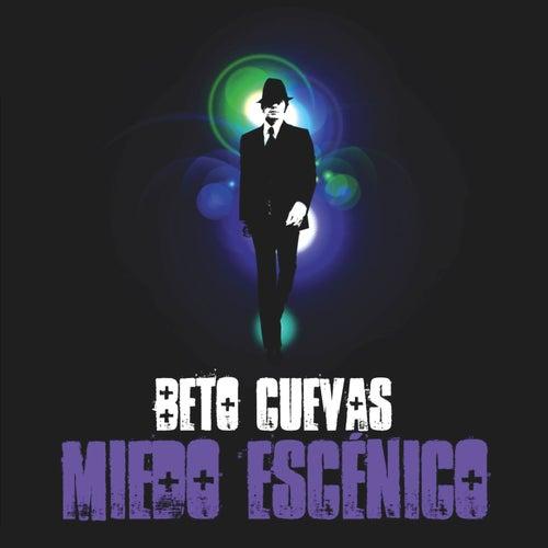 Miedo Escenico de Beto Cuevas