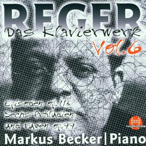 Max Reger: Das Klavierwerk Vol. 6 von Markus Becker
