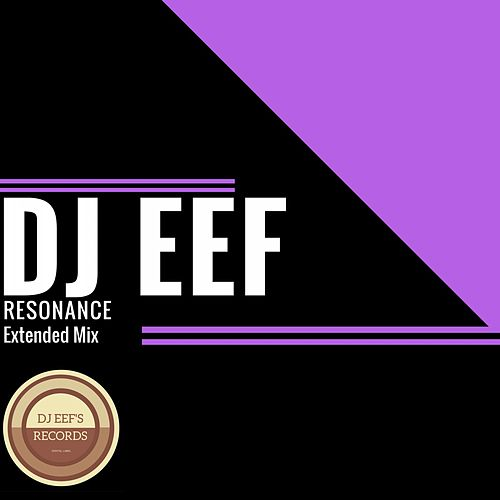 Resonance (Extended Mix) de DJ Eef
