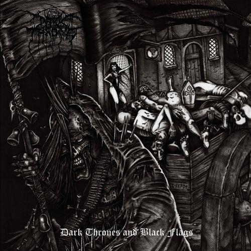 Dark Thrones & Black Flags by Darkthrone