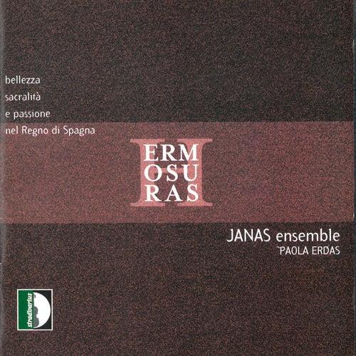 Hermosuras: Bellezza, Sacralità E Passione Nel Regno Di Spagna de Janas Ensemble