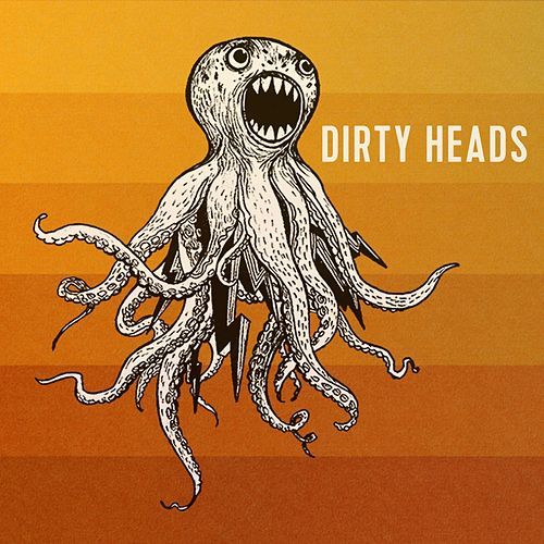 Dirty Heads von The Dirty Heads