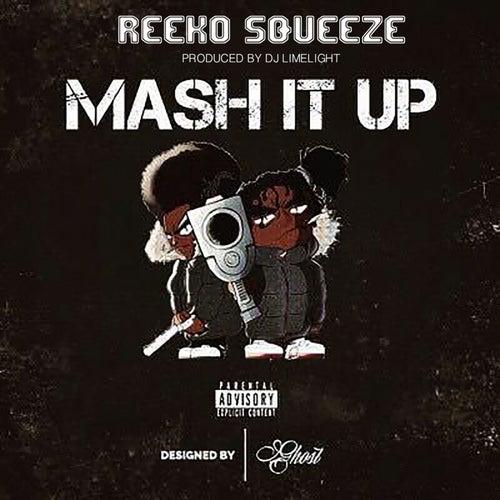 Mash It Up von Reeko Squeeze