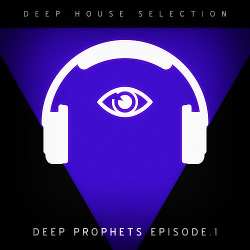 Deep Prophets - Episode 1 de Various Artists