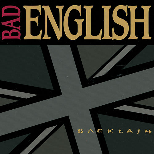 Backlash by Bad English