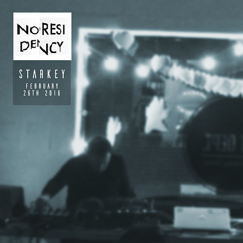 Noresidency (Live, February 26th 2016) by Starkey