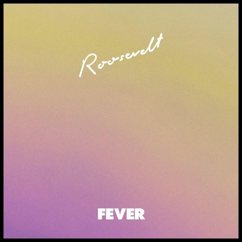 Fever von Roosevelt
